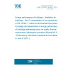 UNE CEN/TR 16798-2:2019 Energy performance of buildings - Ventilation for buildings - Part 2: Interpretation of the requirements in EN 16798-1 - Indoor environmental input parameters for design and assessment of energy performance of buildings addressing indoor air quality, thermal environment, lighting and acoustics (Module M1-6)  (Endorsed by Asociación Española de Normalización in June of 2019.)