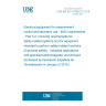 UNE EN IEC 61326-3-2:2018 Electrical equipment for measurement, control and laboratory use - EMC requirements - Part 3-2: Immunity requirements for safety-related systems and for equipment intended to perform safety-related functions (functional safety) - Industrial applications with specified electromagnetic environment (Endorsed by Asociación Española de Normalización in January of 2019.)