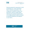 UNE EN IEC 61326-2-2:2021 Electrical equipment for measurement, control and laboratory use - EMC requirements - Part 2-2: Particular requirements - Test configurations, operational conditions and performance criteria for portable testing, measuring and monitoring equipment used in low-voltage distribution systems (Endorsed by Asociación Española de Normalización in July of 2021.)