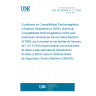 UNE EN 300829 V1.1.1:2000 Electromagnetic compatibility and Radio spectrum Matters (ERM); ElectroMagnetic Compatibility (EMC) for Maritime Mobile Earth Stations (MMES) operating in the 1,5/1,6 GHz bands providing Low Bit Rate Data Communications (LBRDC) for the Global Maritime Distress and Safety System (GMDSS)