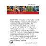 """13/30294110 DC BS EN 61784-3. Industrial communication networks. Profiles. Part 3-2. Functional safety fieldbuses. Additional specifications for CPF 2. Part 3-3. Functional safety fieldbuses. Additional specifications for CPF 3. Part 3-8. Functional safety fieldbuses. Additional specifications for CPF 8. Part 3-13. Functional safety fieldbuses. Additional specifications for CPF 13. Part 3-17. Functional safety fieldbuses. Additional specifications for CPF 17. Part 3-18. Functional safety fieldbuses. Additiona"""""""